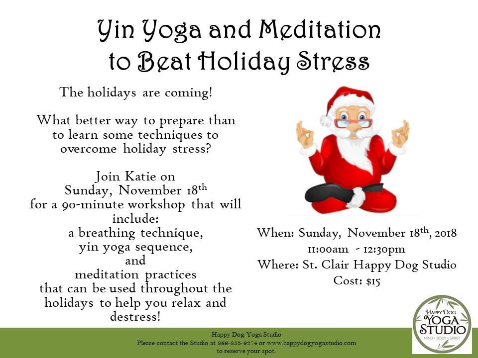 Yin Yoga and Meditation to beat holiday stress